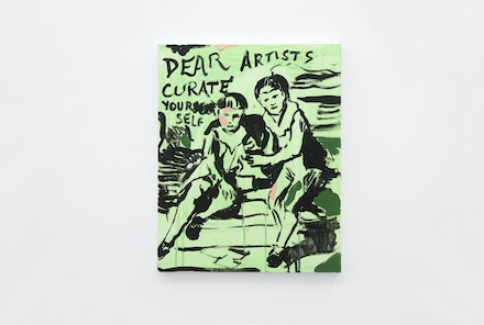 Untitled Painting (Dear Artists Curate Yourself), 2017